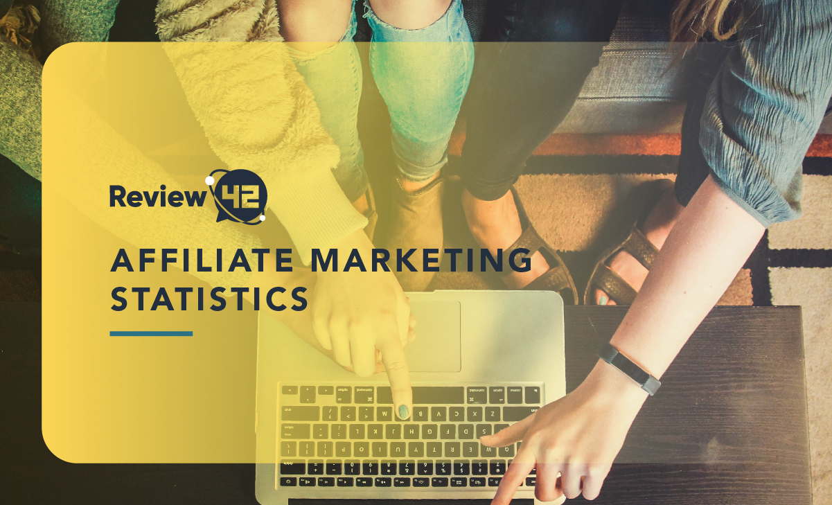 40+ Amazing Affiliate Marketing Statistics to Bring to Your Next Office Meeting