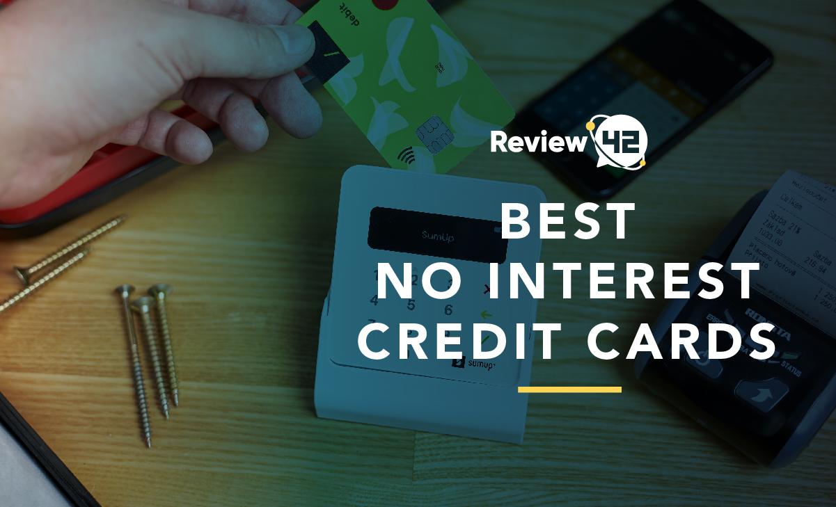 Best No Interest Credit Cards
