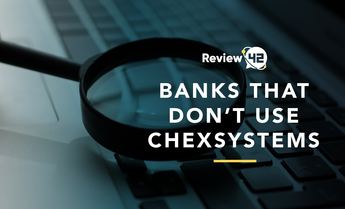 Banks That Don't Use ChexSystems