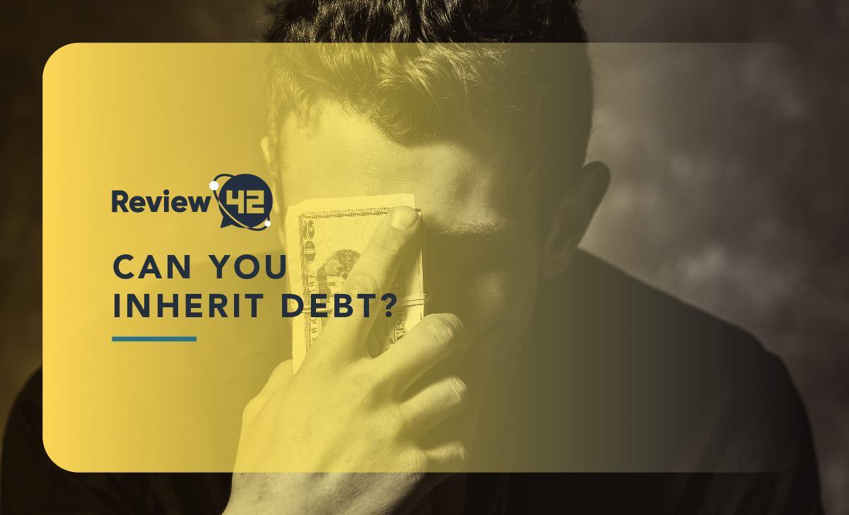 Can You Inherit Debt? [Details, Instructions, & Solutions]