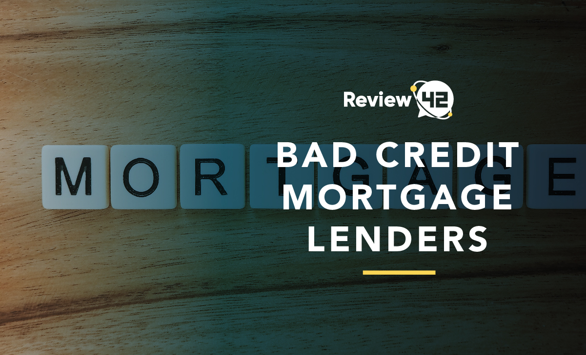 Bad Credit Mortgage Lenders You Can Trust in 2021