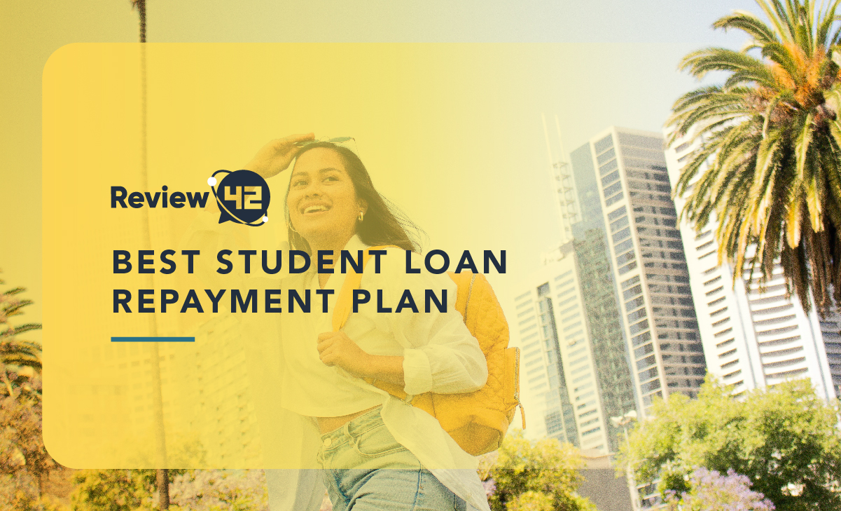 Best Student Loan Repayment Plan [For Federal and Private Loans]