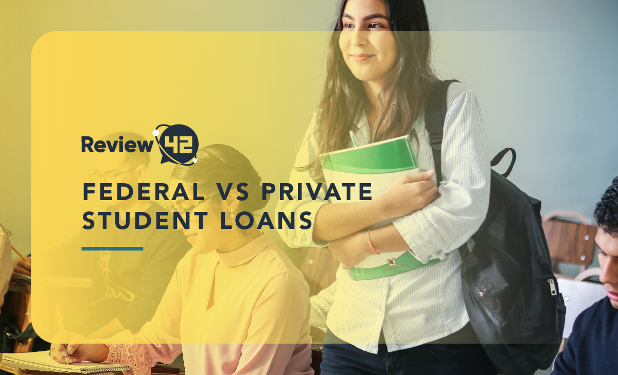 Federal vs Private Student Loans: Which One Is Best For You?