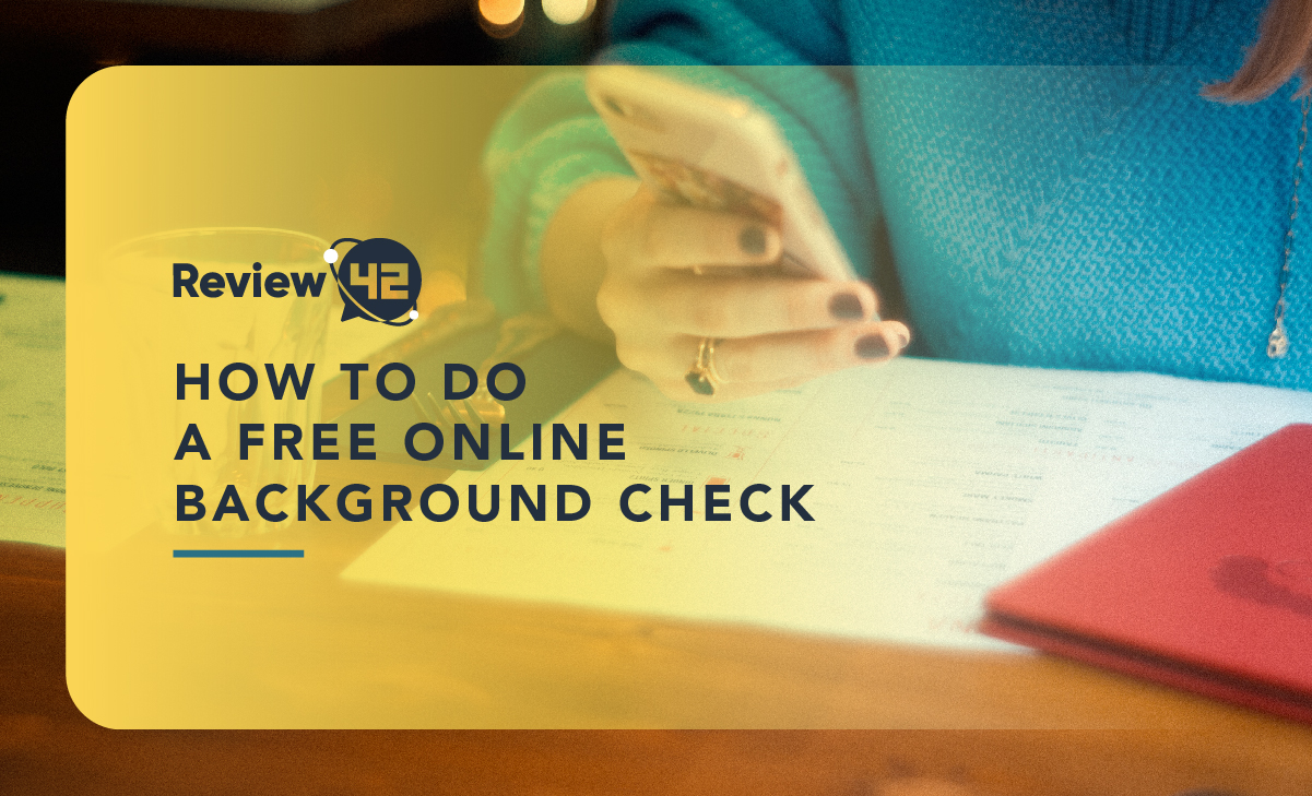 How to Do a Free Online Background Check [In-Depth Guide]