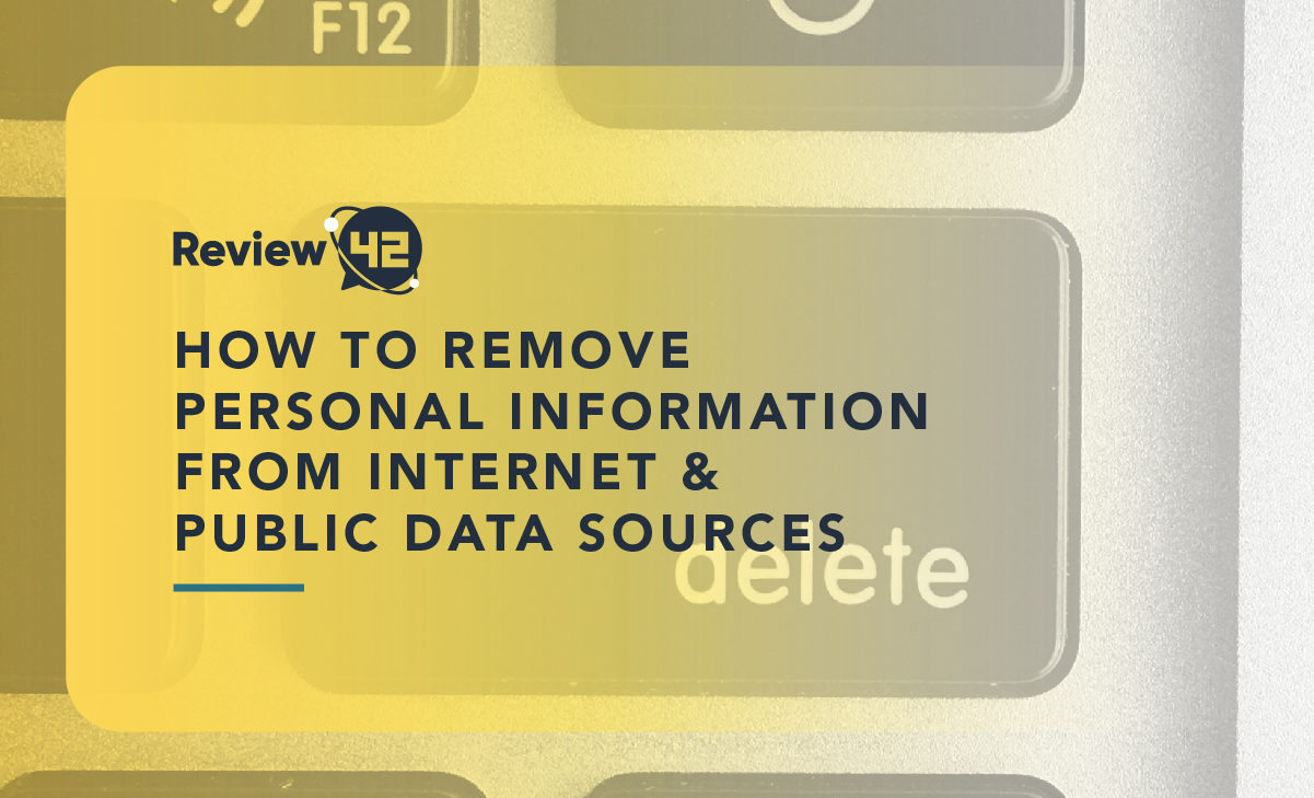 How To Remove Your Personal Information From The Internet & Public Data Sources?