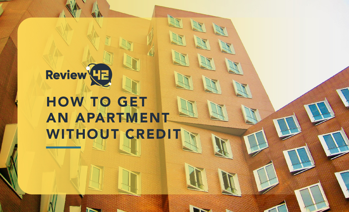 How To Get An Apartment Without Credit [It's possible!]