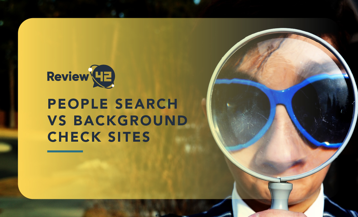 People Search vs Background Check Sites