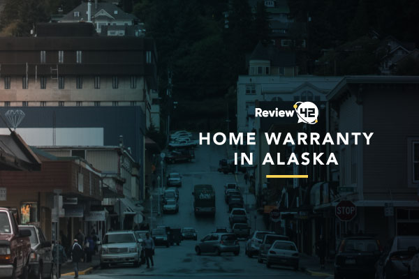 Home Warranty Alaska: Which One Is the Best In 2021?