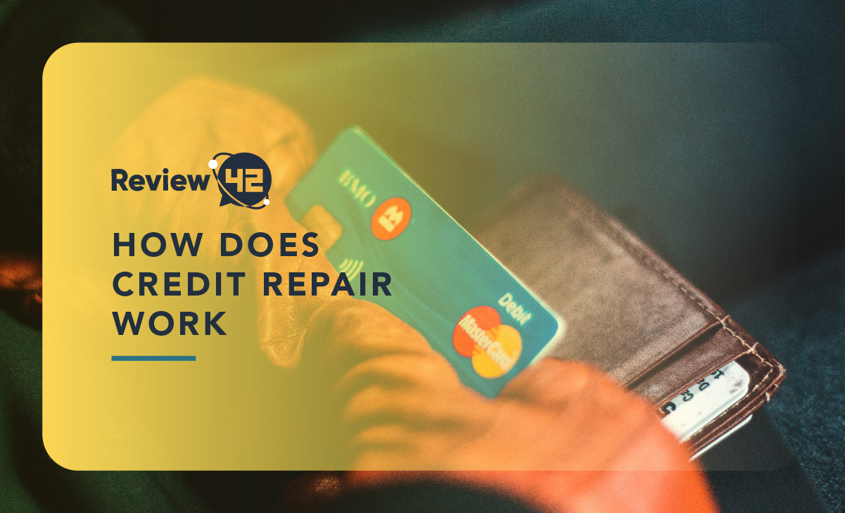 How Does Credit Repair Work? [And Other Useful Tips]