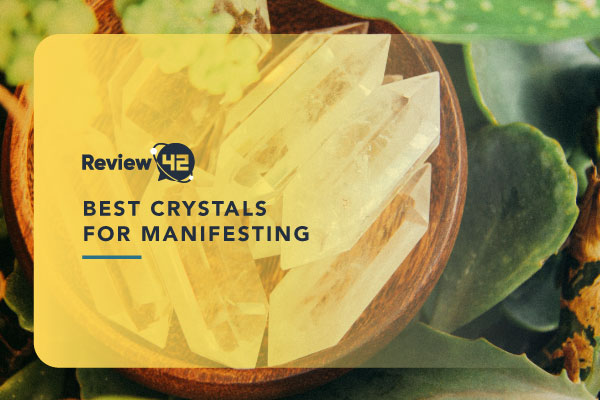 Best Crystals for Manifesting [Understand Crystals and Their Meaning]