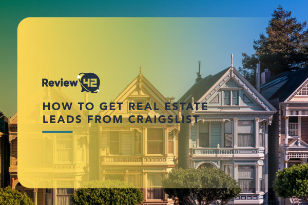 How to Get Real Estate Leads Through Craigslist [Ultimate Guide]