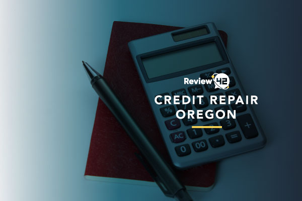Credit Repair in Oregon [Top Choices Compared in 2021]