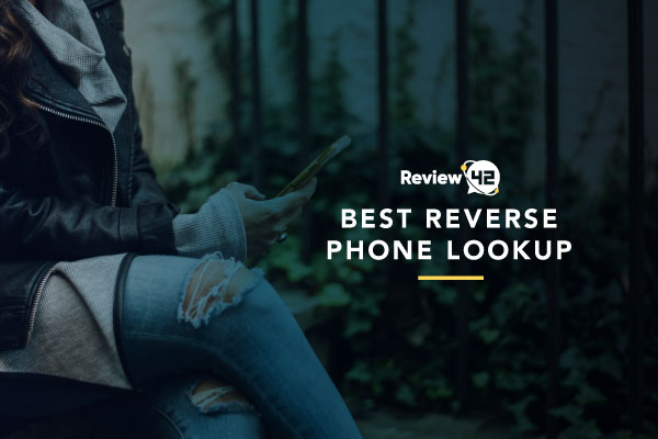 Best Reverse Phone Lookup Companies [Compared In 2021]