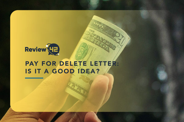 Pay for Delete Letter: Is It a Good Idea?