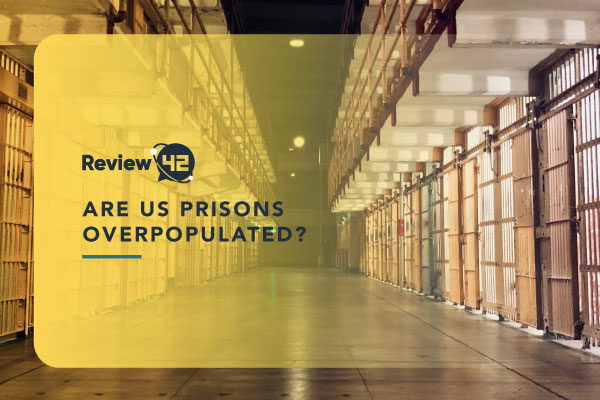 Are US Prisons Overpopulated? 30 Mind Blowing Prison Statistics