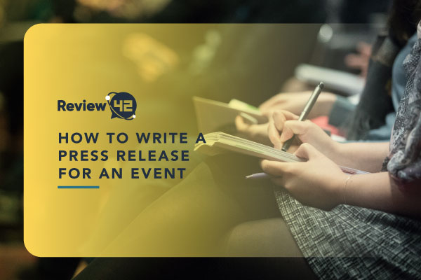 How to Write a Press Release for an Event [The Ultimate Guide]