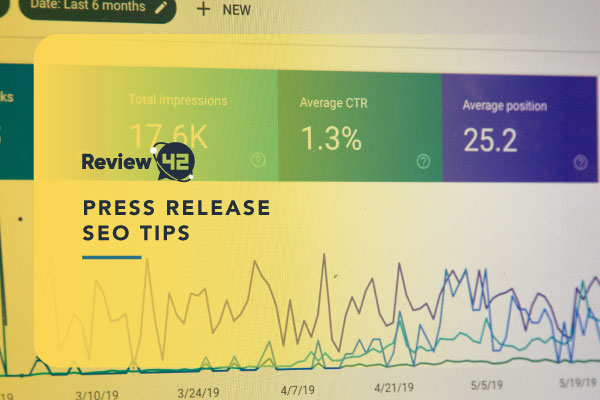 Press Release SEO Tips [An Easy-To-Follow Guide For 2021]