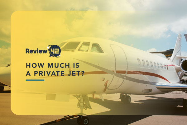 How Much Is a Private Jet [Things to Know, Alternatives, & FAQ]