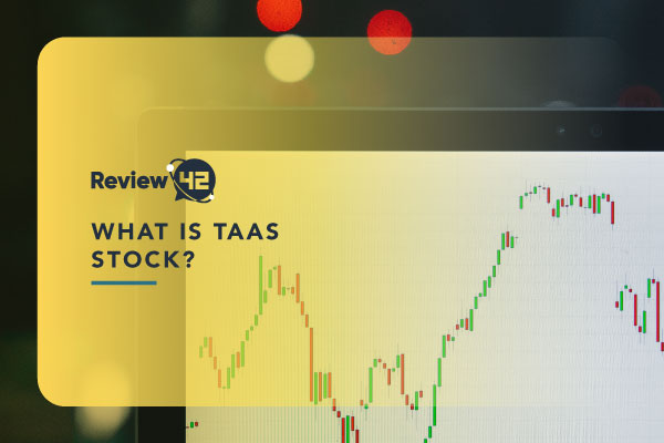 What Is TaaS Stock? [Facts and Forecasts for 2021]