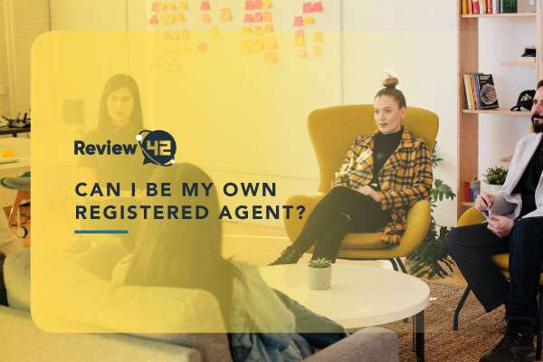 Can I Be My Own Registered Agent [Pros & Cons Explained]