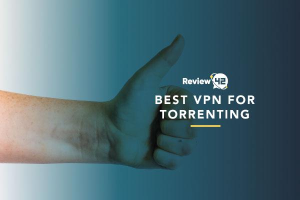 VPN Providers for Torrenting