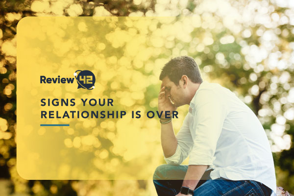 9 Signs Your Relationship Is Over [Common Relationship Issues]