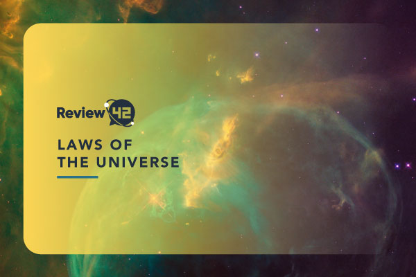 Laws of the Universe [Learn How You Can Use Them in Your Favor]
