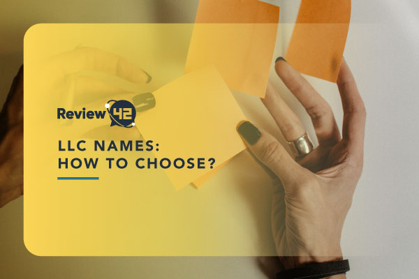 LLC Names [The Guide on How to Choose One in 2021]