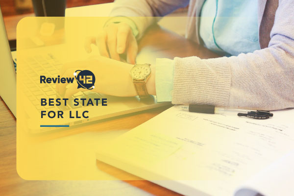 Best State for LLC [Suggestions, Cost by State & FAQ]