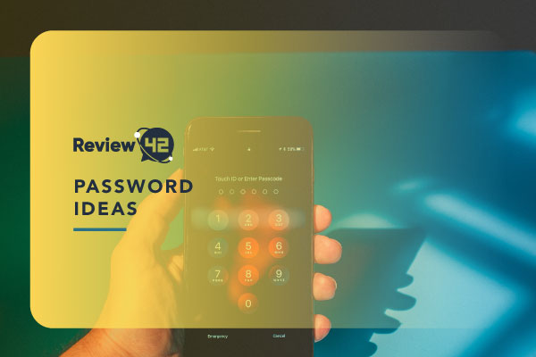 Password Ideas [Suggestions to Prevent Cyber Attacks]