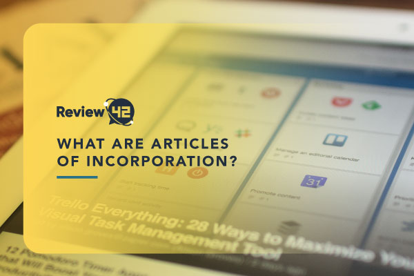 What Are Articles of Incorporation [Everything You Need to Know]