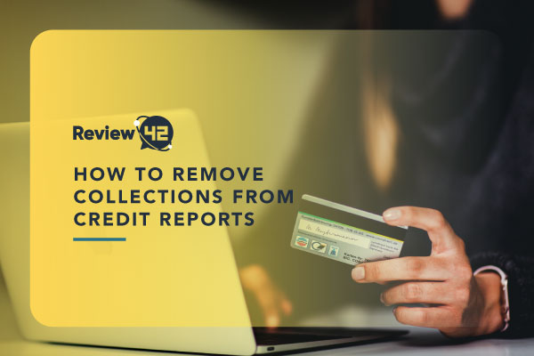 How to Remove Collections From a Credit Report
