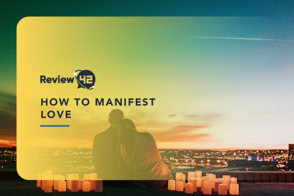 How to Manifest Love [What You Should Do to Find Love]