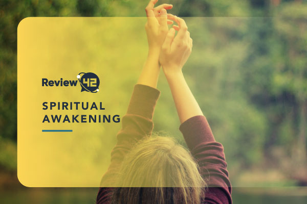 Spiritual Awakening [What It Is, Symptoms, Stages & How to Experience It]