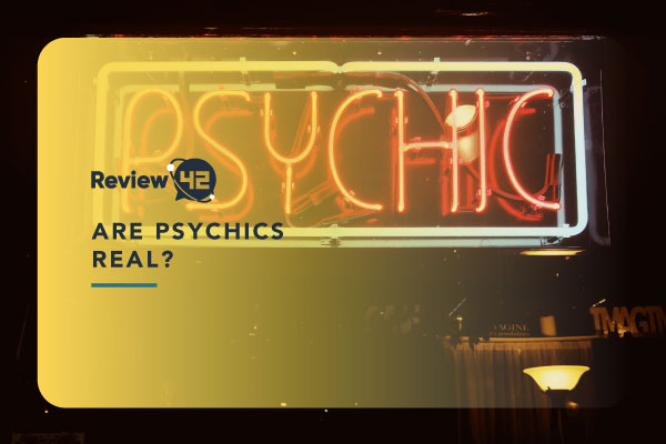 Are Psychics Real? [& How to Know If a Psychic Is Fake]