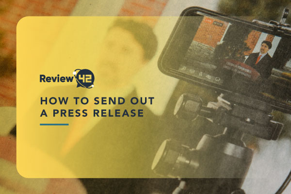 How to Send a Press Release [Tips & Solutions for 2021]