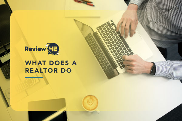 What Do Realtors Do for Sellers and Buyers? [Ultimate Guide for 2021]