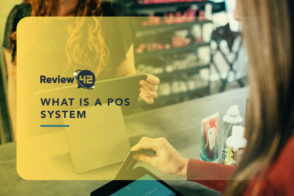 What Is a Point-of-Sale System [Hardware & Software It Uses]