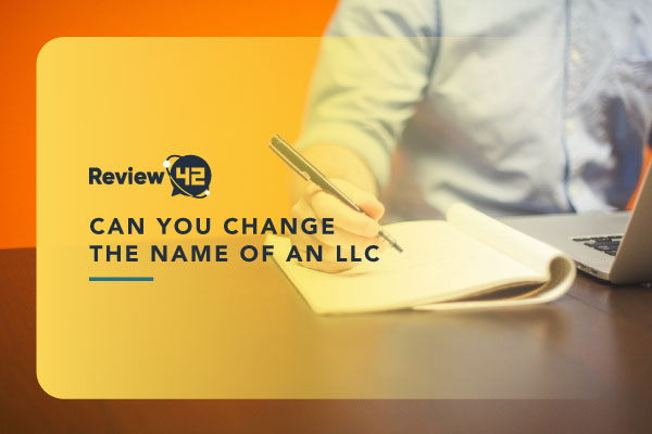 Changing the Name of an LLC – Is It Possible?