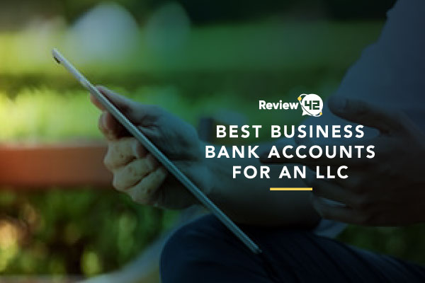 Business Bank Accounts for an LLC