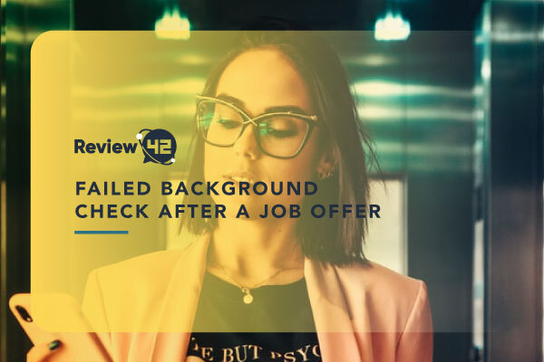 What If Candidates Fail Background Checks After Job Offers?