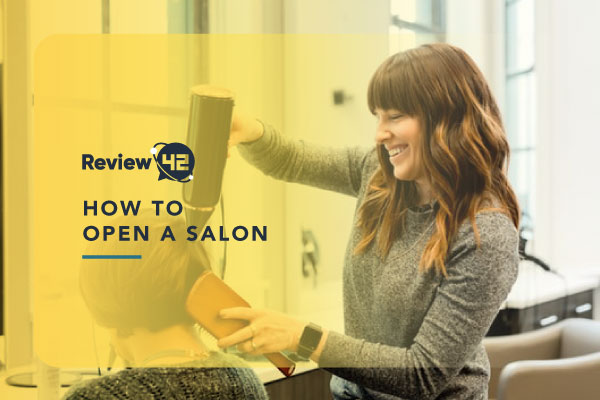 Five Steps to Follow When Opening a Salon [+Information on Costs]