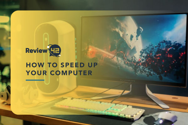 All the Things You Can Do to Speed Up Your PC