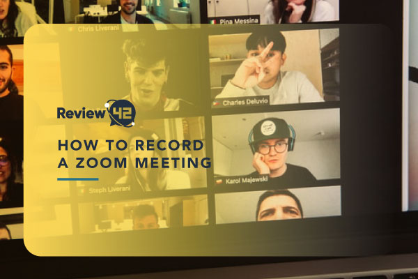 Recording a Zoom Meeting on All Devices [How-to Guide]