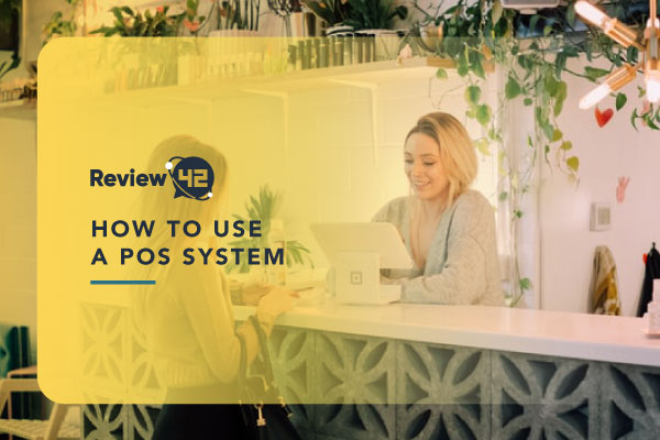 How You Can Use POS Systems [Purposes & Z Report]