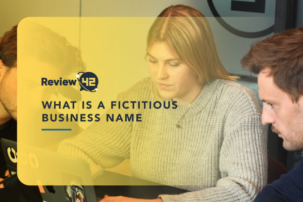All You Need to Know About Fictitious Business Names